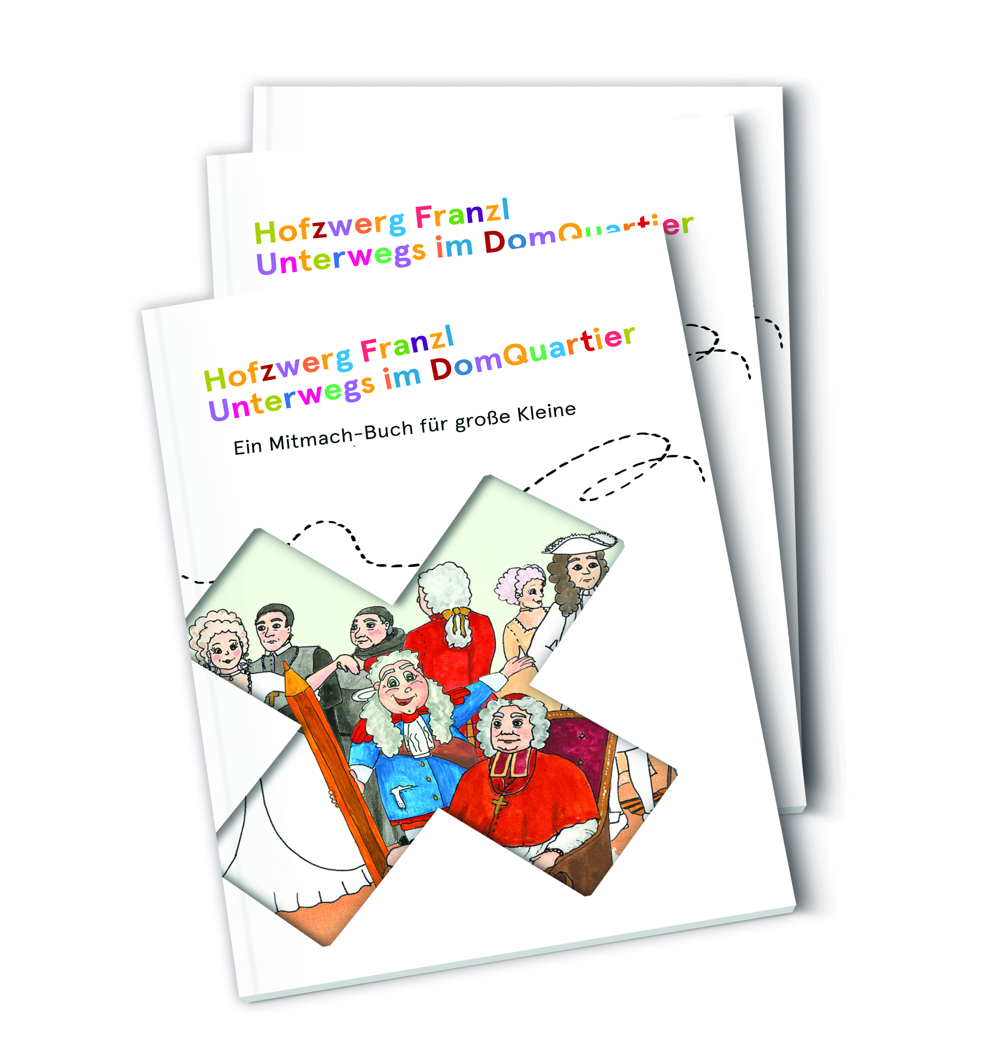 """Veranstaltung NEU – Kinder-Mit-Mach-Buch """"Hofzwerg Franzl unterwegs im DomQuartier"""" im DomQuartier Salzburg"""