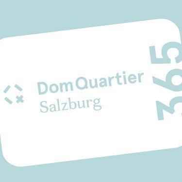 Veranstaltung Die DomQuartier-Jahreskarte im DomQuartier Salzburg